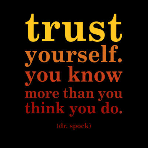 How to Trust in Yourself