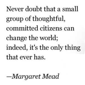 Quote_Margaret-Mead-on-empowered-citizens_2